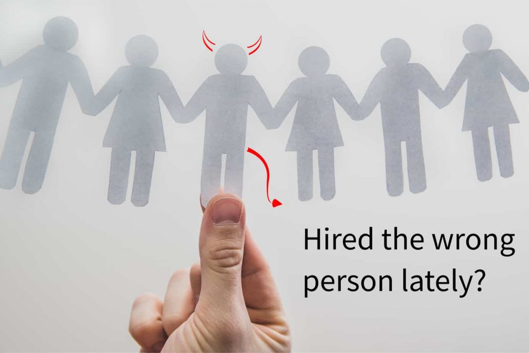 Hired the Wrong Person?