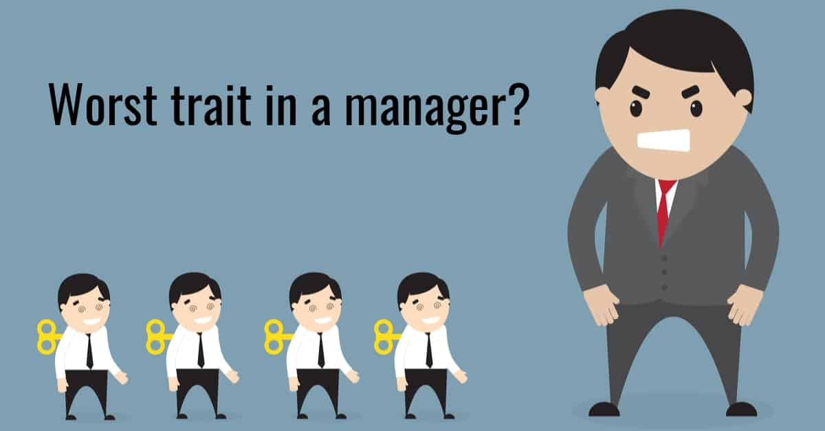 Top 5 Worst Behaviours in a Manager